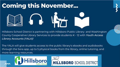 HSD is partnering with the public library to provide students with Youth Access Library Accounts (YALA).